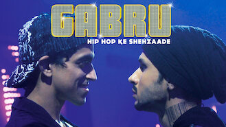 Gabru: Hip Hop Revolution (2018) on Netflix in the UK