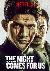 The Night Comes for Us Netflix BR (Brazil)