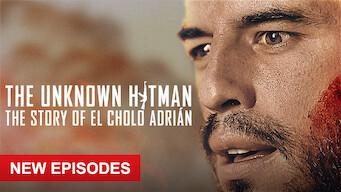 The Unknown Hitman: The Story of El Cholo Adrián: Season 2