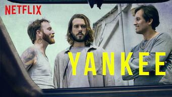 Is Yankee: Season 1 (2019) on Netflix Switzerland