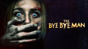 The Bye Bye Man